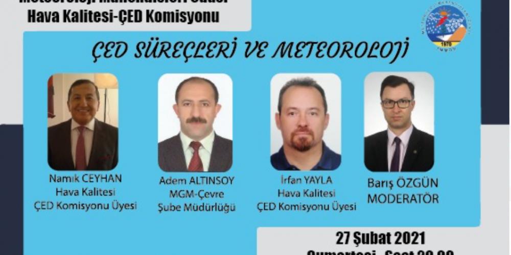""""""" ÇED SÜREÇLERİ VE METEOROLOJİ """" PANELİ YAPILDI"""